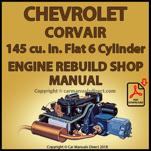 CHEVROLET Corvair 145 cu. in. 6 Cylinder Factory Engine Rebuild Manual | carmanualsdirect