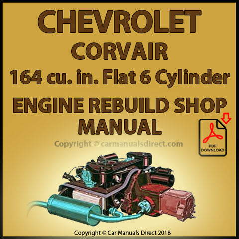 CHEVROLET Corvair 164 cu. in. 6 Cylinder Factory Engine Rebuild Manual | carmanualsdirect