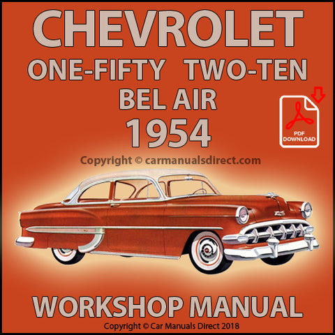 CHEVROLET 1954 One Fifty, Two Ten, Bel Air Shop Manual | carmanualsdirect