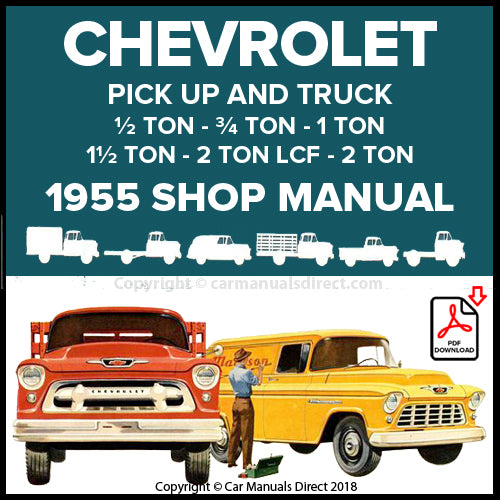 Chevrolet Sedan Delivery, Chevrolet 1/2 Ton Pick Up, Chevrolet 3/4 Ton Forward Control Truck, Chevrolet 3/4 Ton Truck, Chevrolet 1 Ton Truck, Chevrolet 1 1/2 Ton Truck, Chevrolet 2 Ton Truck, Chevrolet 2 Ton LCF Truck, Chevrolet School Bus Chassis Shop Manual | carmanualsdirect.com