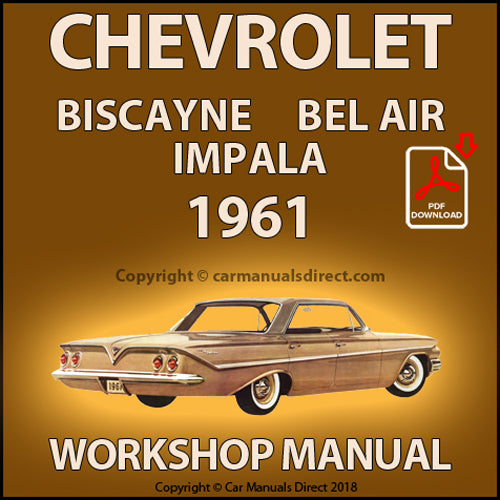 CHEVROLET 1961 Bel Air, Biscayne, Impala, Brookwood, Parkwood, Nomad Shop Manual | carmanualsdirect