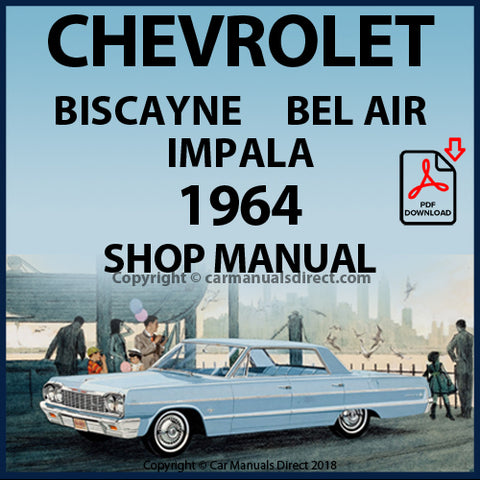 CHEVROLET 1964 Bel Air, Biscayne, Impala Factory Shop Manual | carmanualsdirect