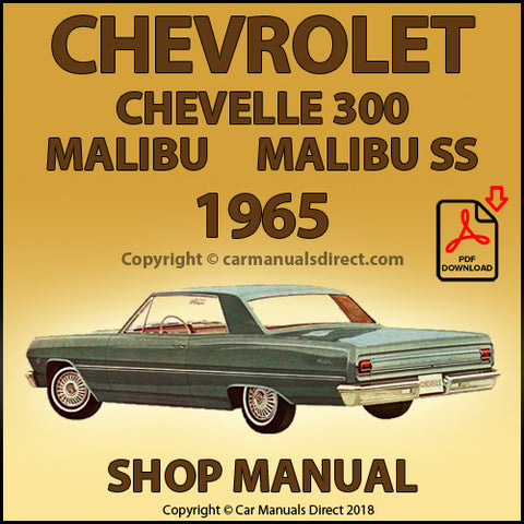 CHEVROLET Chevelle 300, Chevelle 300 Deluxe, Malibu, Malibu SS, 1965 Shop Manual | carmanualsdirect