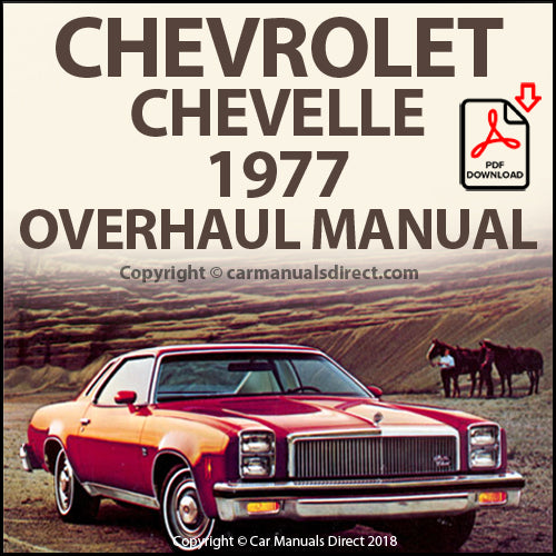 Chevrolet Chevelle Malibu 1977 Factory Overhaul Shop Manual | carmanualsdirect