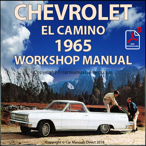 CHEVROLET 1965 El Camino Pick Up Shop Manual | carmanualsdirect