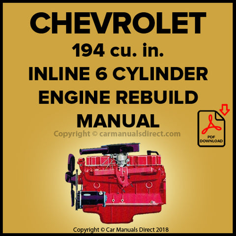 CHEVROLET 194 cu. in. 6 Cylinder Factory Engine Rebuild Manual | carmanualsdirect