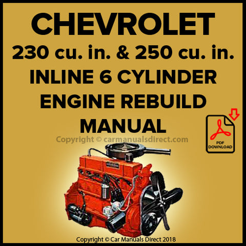 CHEVROLET 230 cu. in. and 250 cu. in. 6 Cylinder Engine Factory Rebuild Manual | carmanualsdirect