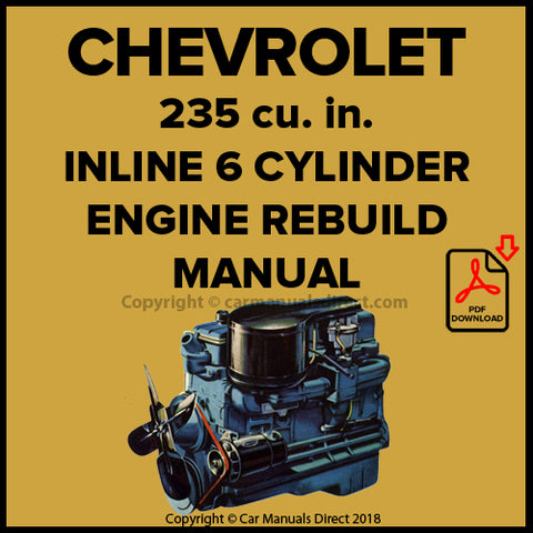 CHEVROLET 235 cu. in. 6 Cylinder Blue Flame Engine Factory Rebuild Manual | carmanualsdirect