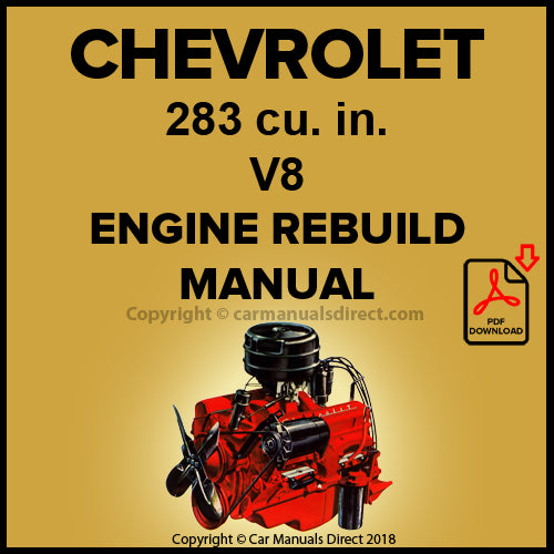 CHEVROLET 283 cu. in. V8 Engine Factory Rebuild Shop Manual | carmanualsdirect