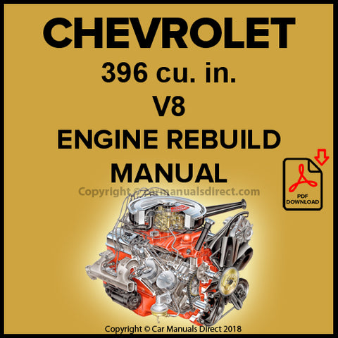 CHEVROLET 396 cu. in. V8 Engine Factory Rebuild Shop Manual | carmanualsdirect