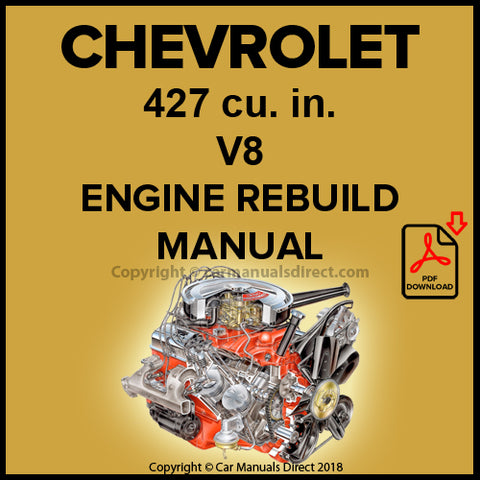 CHEVROLET 427 cu in V8 Cylinder Engine Factory Rebuild Shop Manual | carmanualsdirect