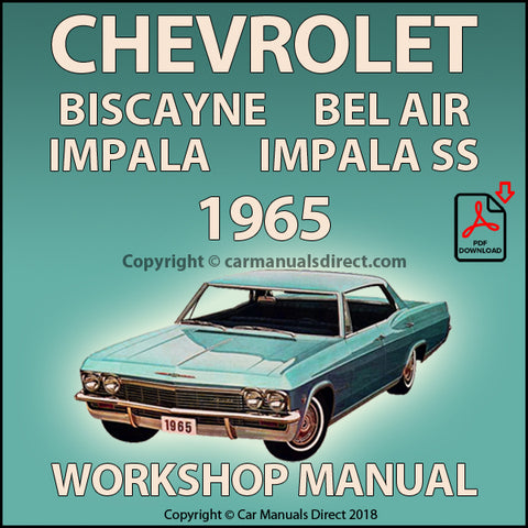 Chevrolet 1965 Biscayne, Bel Air, Impala, Impala SS Shop Manual | carmanualsdirect