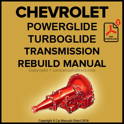 CHEVROLET Powerglide and Turboglide Automatic Transmission Overhaul Manual | CARMANUALSDIRECT