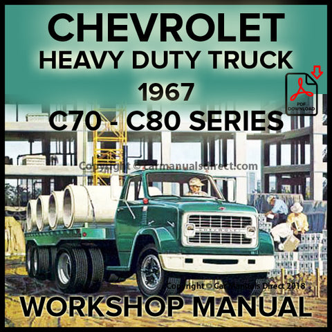 CHEVROLET 1967 Heavy Duty Trucks C70 and C80 Series Shop Manual | carmanualsdirect