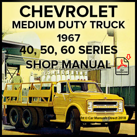 CHEVROLET 1967 Medium Duty Trucks C40, C50 and C60 Series Shop Manual | carmanualsdirect