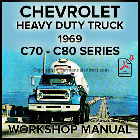 CHEVROLET 1969 Heavy Duty Trucks C70 and C80 Series Shop Manual | carmanualsdirect