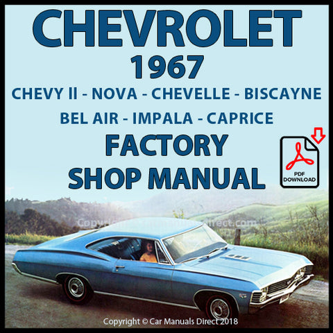 CHEVROLET 1967 Impala, Bel Air, Biscayne, Caprice, Chevelle, Chevy II, Nova Shop Manual | carmanualsdirect