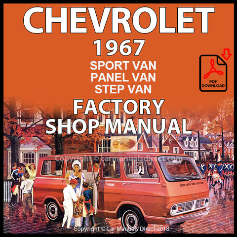 CHEVROLET 1967 Sportvan, Panel Van & Step Van 10, 20 and 30 Series Shop Manual | carmanualsdirect