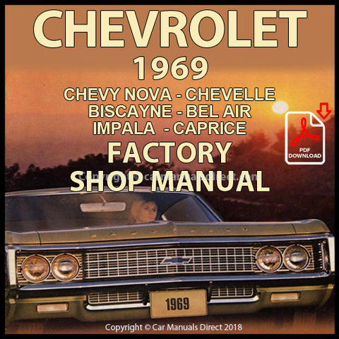 CHEVROLET 1969 Impala, Bel Air, Biscayne, Caprice, Chevelle, Chevy Nova Shop Manual | carmanualsdirect
