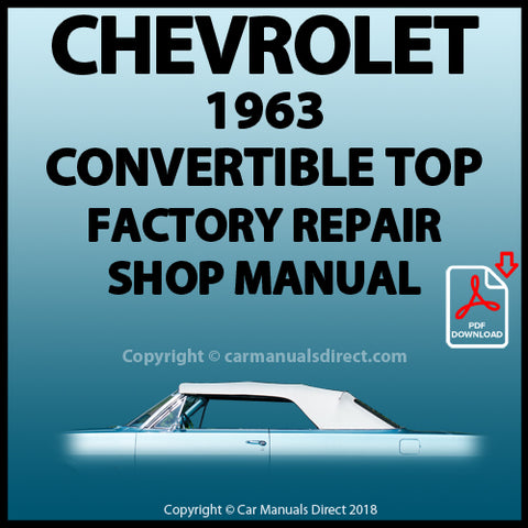 CHEVROLET 1963 Impala Convertible Top Factory Service and Repair Manual | carmanualsdirect