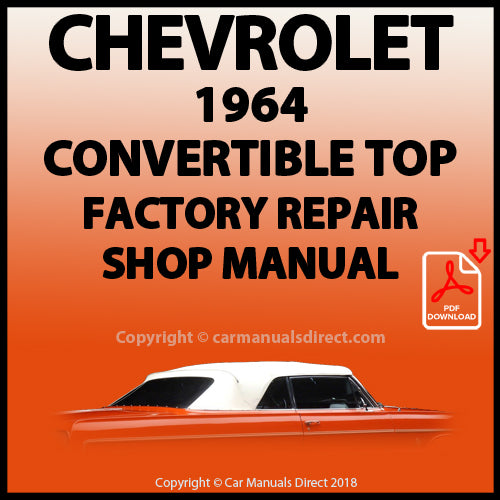 CHEVROLET 1964 Impala Convertible Top Factory Service and Repair Manual | carmanualsdirect