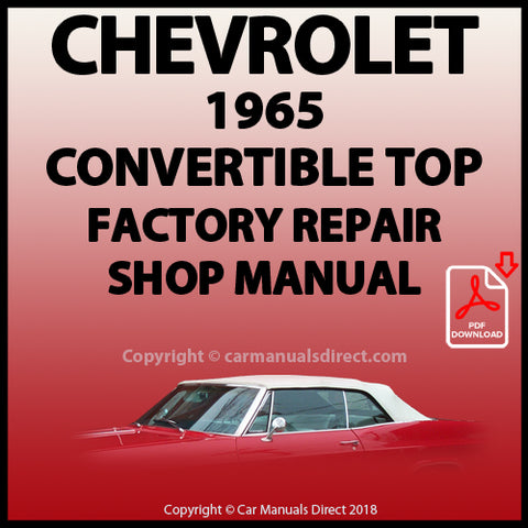 CHEVROLET 1965 Impala Convertible Top Factory Service and Repair Manual | carmanualsdirect