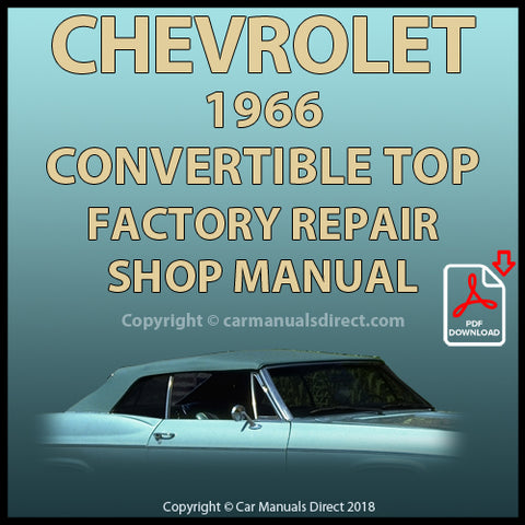 Chevrolet 1966 Convertible Top Factory Service and Repair Manual | carmanualsdirect