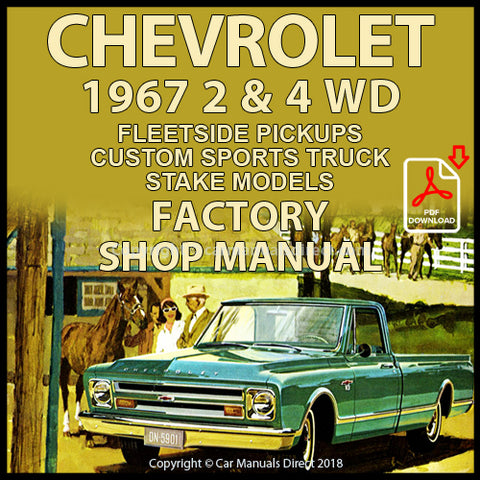 CHEVROLET 1967 Fleetside Pickups 10, 20, 30 C & K Series Shop Manual | carmanualsdirect