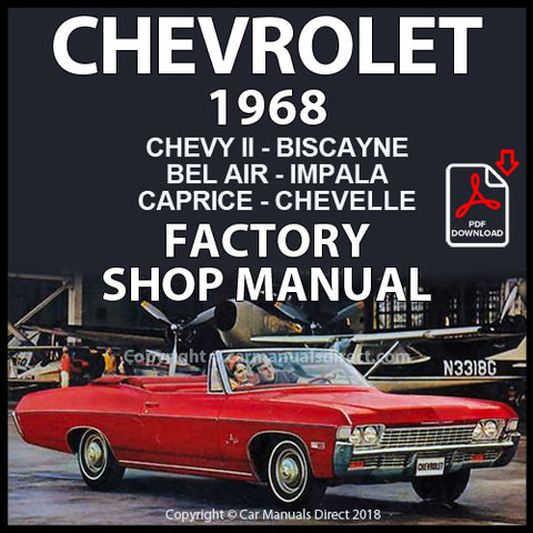 CHEVROLET 1968 Impala, Bel Air, Biscayne, Caprice, Chevelle, Chevy II, El Camino, Nova Shop Manual | carmanualsdirect