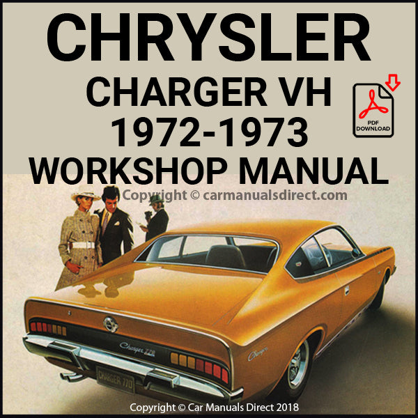 CHRYSLER 1972-1973 CHARGER VH and Charger 770 VH, E37, E38, E48, E49 and E55 Series Workshop Manual | carmanualsdirect