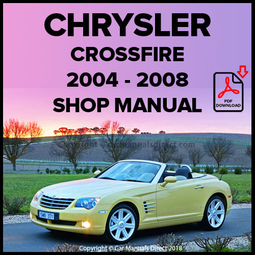 CHRYSLER 2004-2008 Crossfire Coupe, Limited Coupe, Crossfire Roadster, Crossfire Limited Roadster, Crossfire SRT-6 Coupe,  Crossfire SRT-6 Roadster Shop Manual | carmanualsdirect