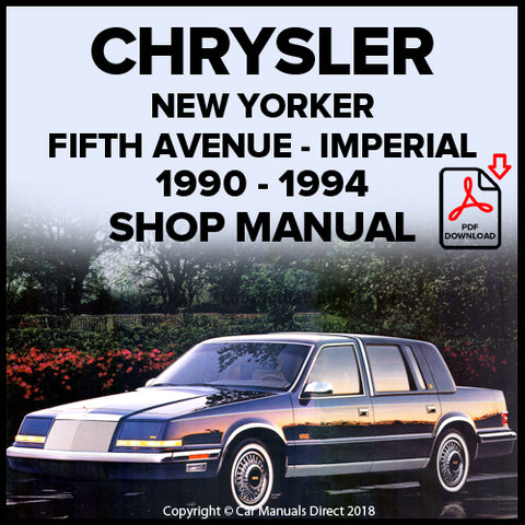 CHRYSLER 1990-1994 New Yorker, Fifth Avenue, Imperial Shop Manual | carmanualsdirect