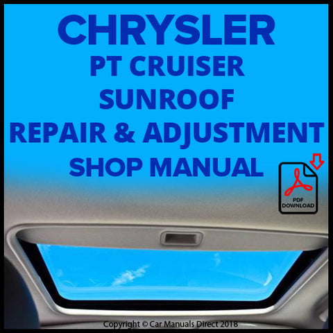 CHRYSLER PT Sunroof Maintenance and Repair Shop Manual | carmanualsdirect