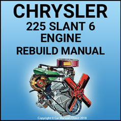 CHRYSLER 225 Slant 6 Engine Service & Overhaul Manual