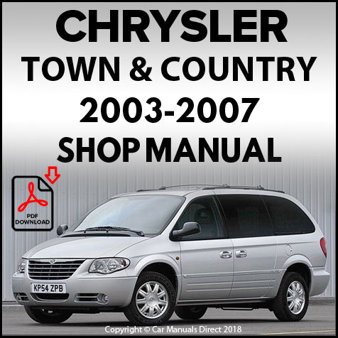 Chrysler 2003-2007 Town and Country Shop Manual | carmanualsdirect