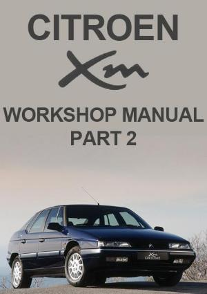 Citroen XM Workshop Manual - Part 2 - FREE