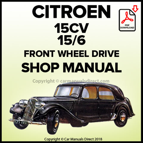 CITROEN 15CV 15/6 Workshop Manual | carmanualsdirect
