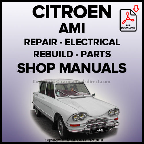 CITROEN 1963-1978 AMI 6 and 8 Workshop, Spare Parts & Wiring Manuals | carmanualsdirect