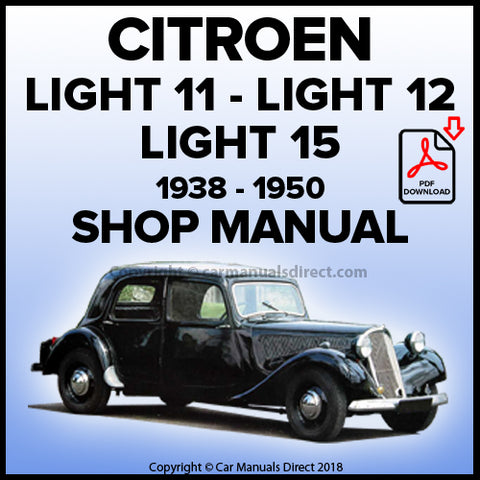 CITROEN 1938 - 1950 Light 11, Light 12 and Light 15 Workshop Manual | carmanualsdirect