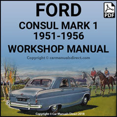 FORD Consul Mark 1 1951-1956 Workshop Manual