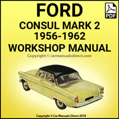 FORD Consul Mark 2 (Model 204E) 1956-1962 Workshop Manual