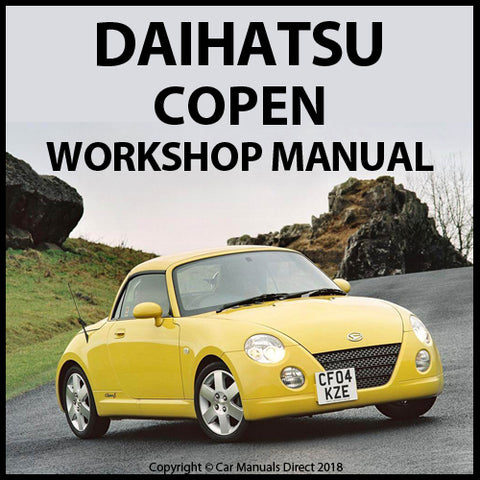 DAIHATSU 2002-2012 Copen Workshop Manual | carmanualsdirect