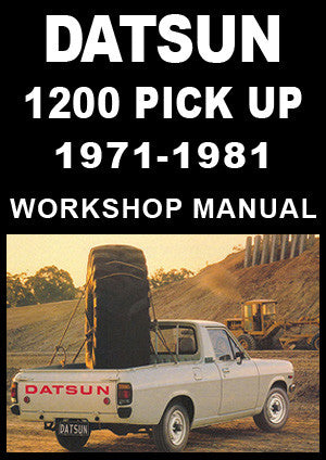DATSUN 1200 Pick Up 1971-1981 Workshop Manual
