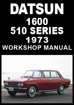 DATSUN 510 1600 1973 Shop Manual | carmanualsdirect