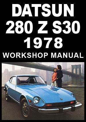 DATSUN 280 Z S30 Series 1978 Workshop Manual | carmanualsdirect