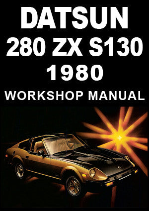 DATSUN 280 ZX S130 Series 1980 Workshop Manual | carmanualsdirect