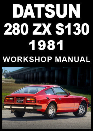 DATSUN 280 ZX S130 Series 1981 Workshop Manual