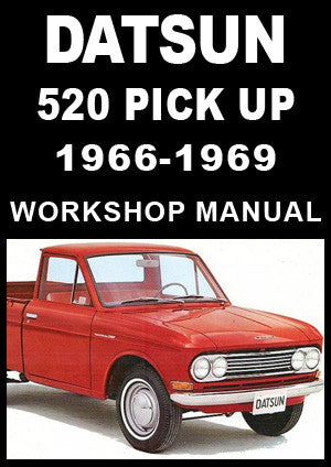 DATSUN 520 Pick Up 1966-1969 Workshop Manual