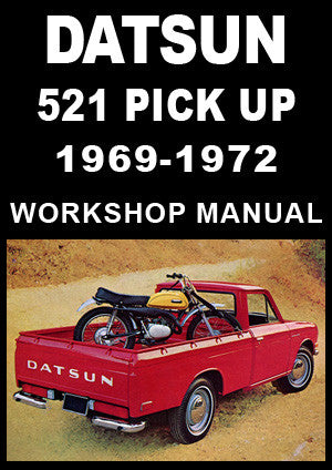DATSUN 521 Pick Up 1969-1972 Workshop Manual