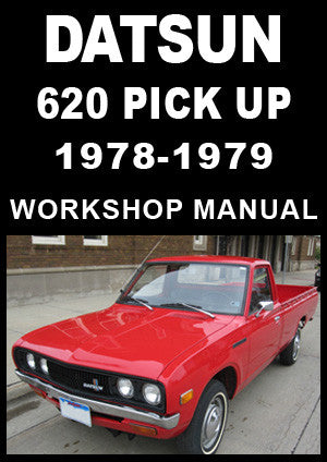 DATSUN 620 Pick Up 1978-1979 Workshop Manual